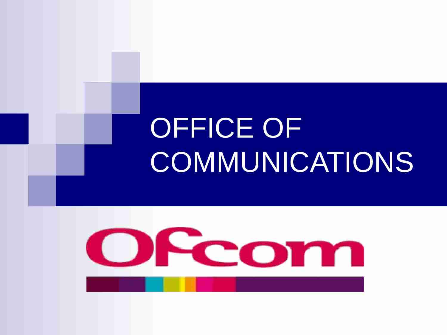 OFFICE OF COMMUNICATIONS-prezentacja - strona 1