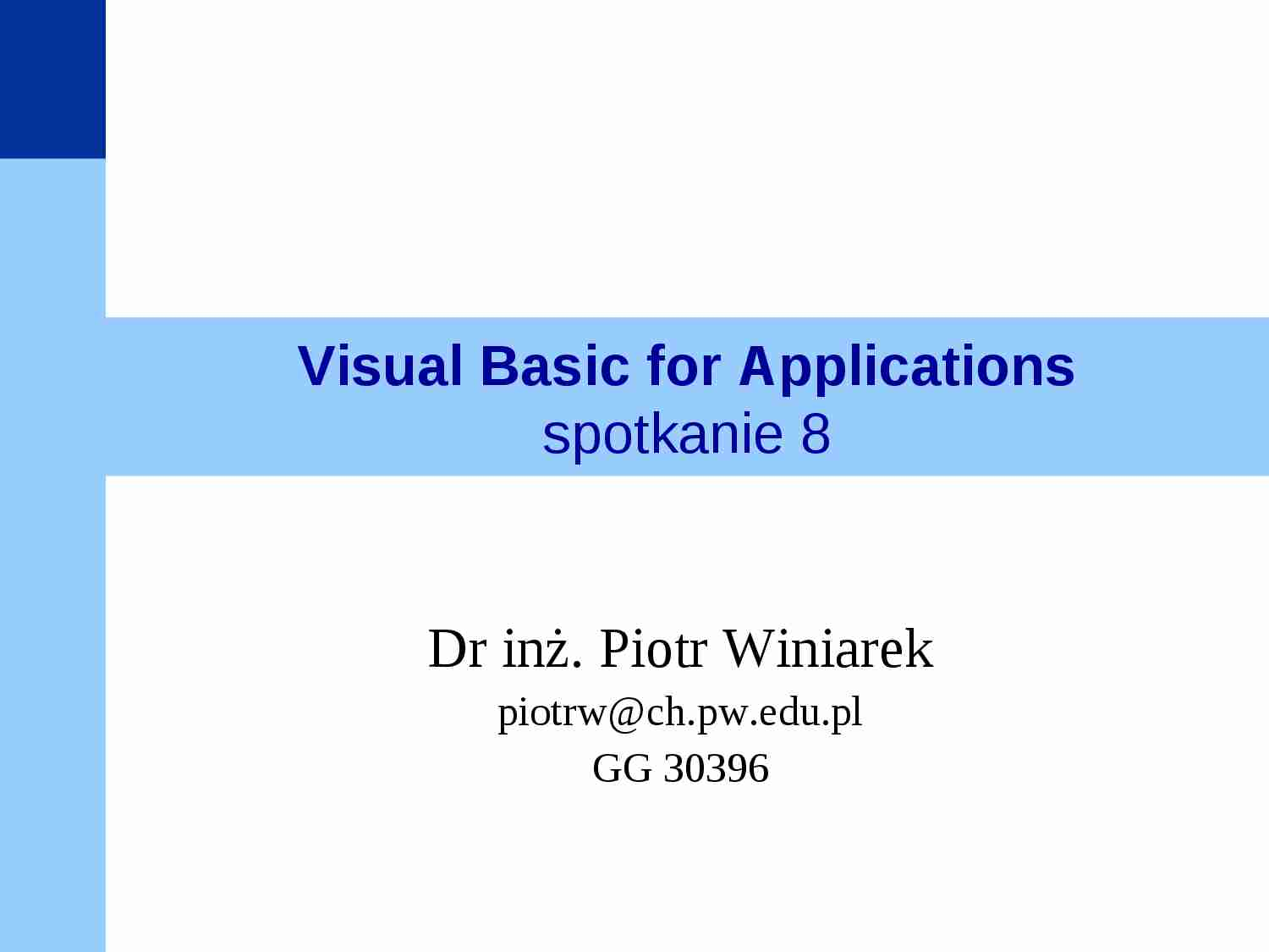 Visual Basic for Applications - prezentacja - strona 1