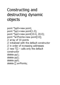 Constructing and destructing dynamic objects