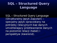 SQL – Structured Query Language - prezentacja